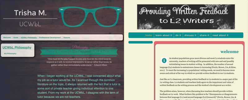 "Trisha's ePortfolio (left) is an example of her cooperative personality, demonstrated through her conversational tone and emphasis on peerness. ""Providing Written Feedback to L2 Writers"" (right) emphasizes a scholarly personality, as it leads with cited research and uses a formal, academic tone throughout."